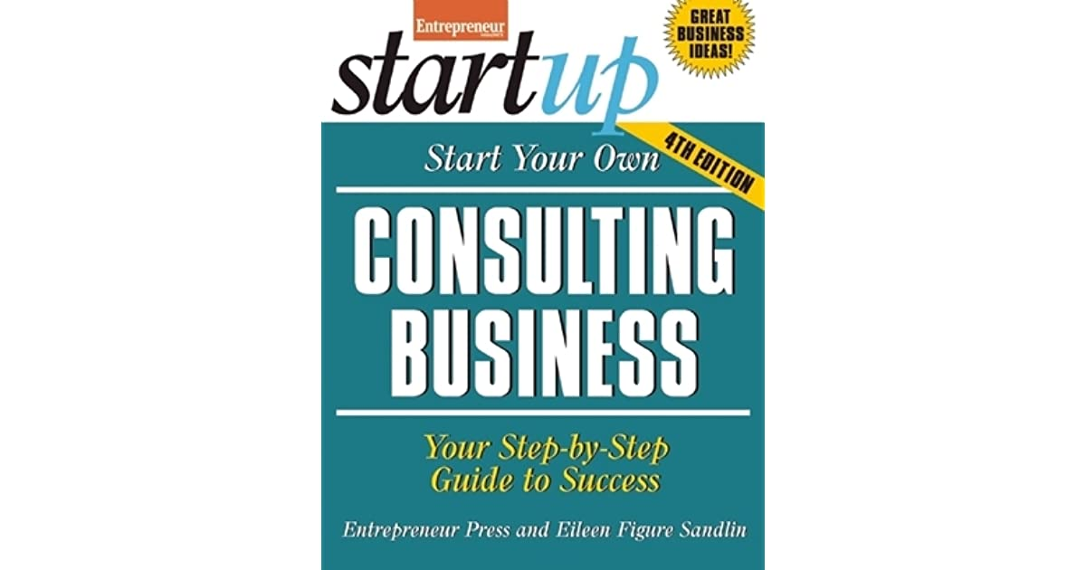 start your own information consultant business entrepreneur press