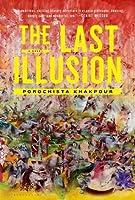 The Last Illusion: A Novel