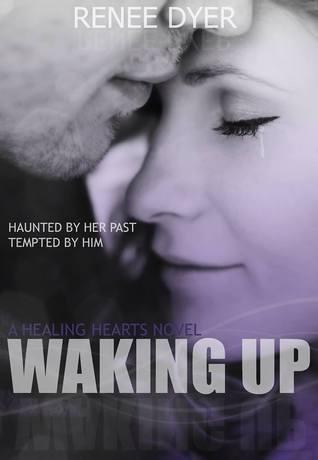 Waking Up (Healing Hearts, #1)
