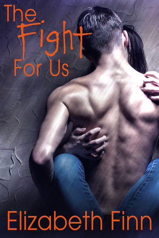 The Fight for Us (Bristol Island, #1)