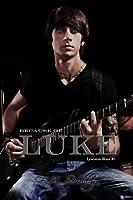 Because of Luke (Lewiston Blues)