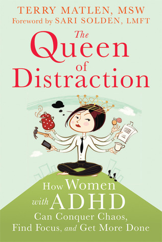 The Queen of Distraction by Terry Matlen