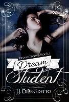 Dream Student (Dream, #1)