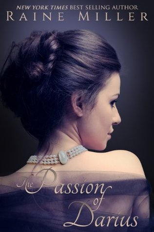 The Passion of Darius: A Gothic Tale of Love and Seduction (Somerset Historicals #1)