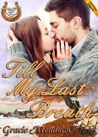 Till My Last Breath by Gracie Meadows