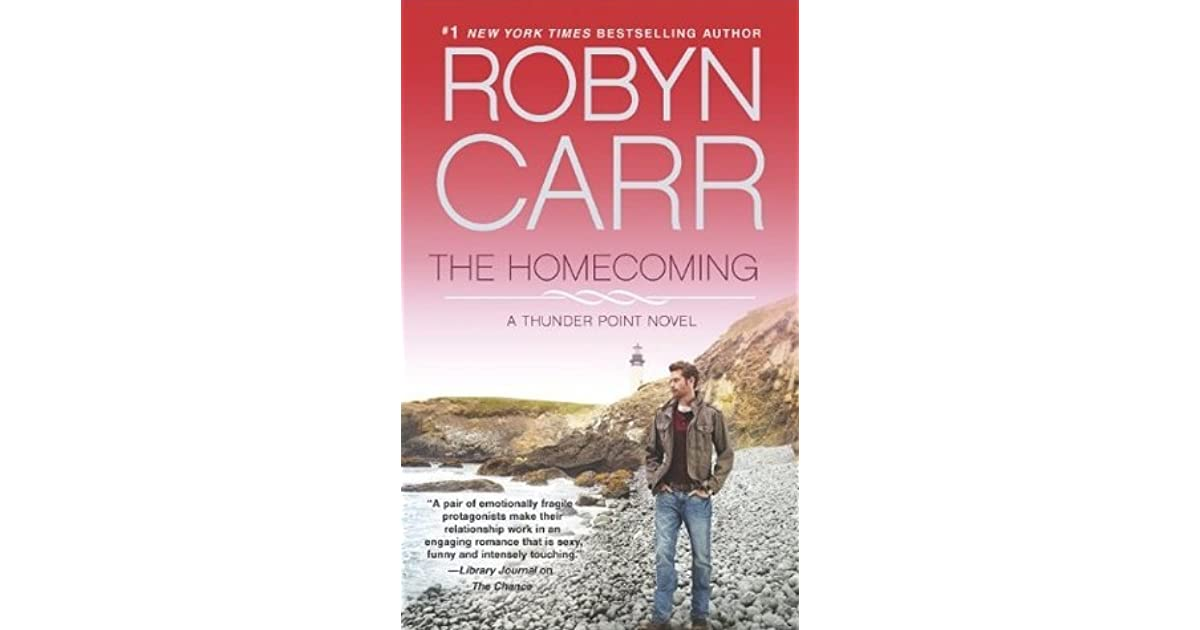 The Homecoming (Thunder Point, #6) by Robyn Carr