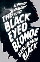The Black Eyed Blonde: A Philip Marlowe Novel (Philip Marlowe Series)
