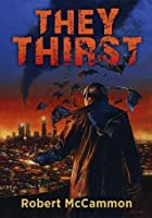 They Thirst