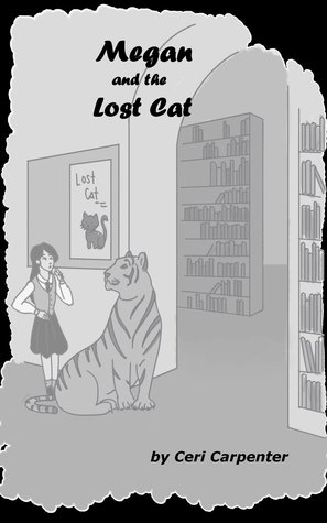 Megan and the Lost Cat: The Awakening of a Teenager's Psychic Powers  (The Megan Series #6)