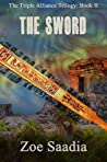The Sword by Zoe Saadia
