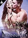 Predator's Claim by Rosanna Leo