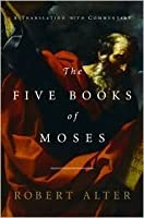 The Five Books of Moses Publisher: W. W. Norton & Company