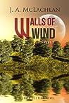 Walls of Wind: Part I