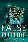 False Future (False Memory, #3)