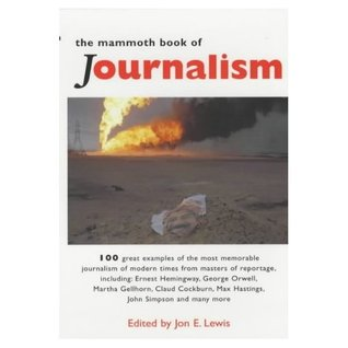 The Mammoth Book of Journalism