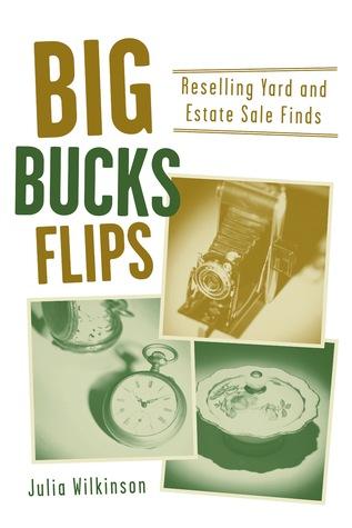 Big Bucks Flips: Reselling Yard and Estate Sale Finds