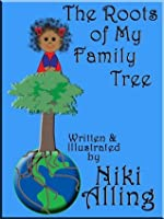 The Roots of My Family Tree (Multicultural Children's Book)