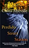 Perdido Street Station (New Crobuzon, #1) audiobook download free