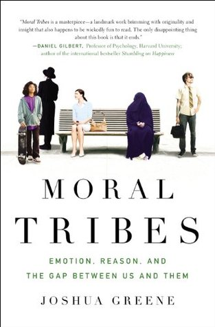 Moral Tribes by Joshua D. Greene