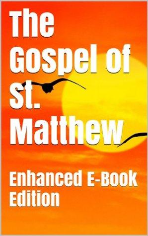 Bible: The Gospel of St. Matthew