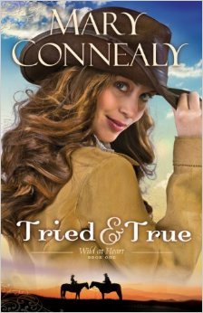Tried and True (Wild at Heart, #1)