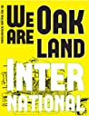 We Are Oakland International (Immigration Stories from Oakland International High School, Volume 4)
