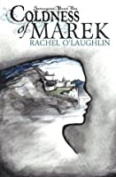 Coldness of Marek (Serengard)