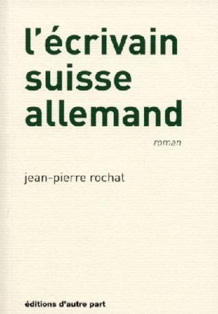 L'Écrivain suisse allemand