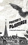 Preston's Plumage - A short story