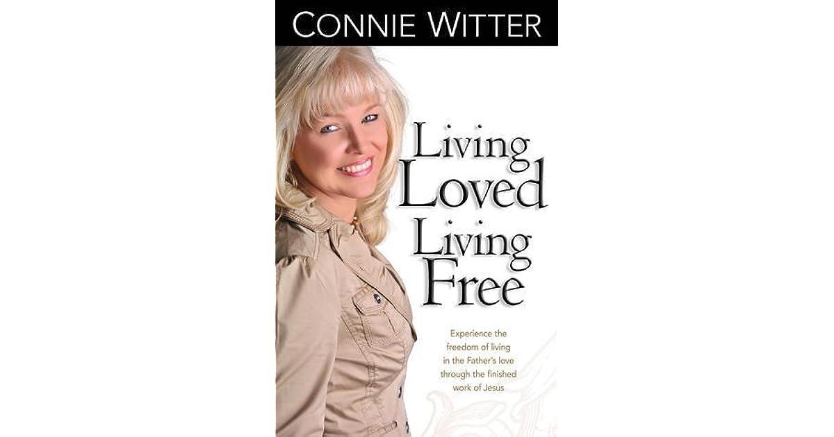Living Loved Living Free