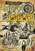 Buffalo Bill's Story of the Wild West