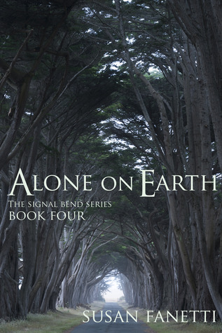 Alone on Earth (Signal Bend, #4)