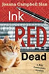 Ink, Red, Dead (A Kiki Lowenstein Scrap-N-Craft Mystery #3)