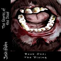 The Rising: The Shores of the Dead, Book 1