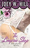 The Lingerie Shop (Naughty Bits, #1)