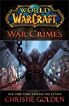 War Crimes (World of Warcraft, #13)