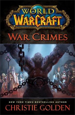 War Crimes (World of Warcraft, #13)