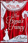Miss Fiona's Fancy (The Royal Ambition Series Book 3)