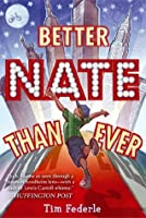 Better Nate Than Ever (Better Nate Than Ever, #1)