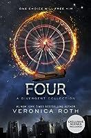 Four: A Divergent Collection (Divergent, #0.1-0.4)