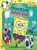 SpongeBob, Soccer Star (SpongeBob SquarePants Series)