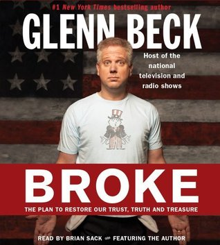 Broke: The Plan to Restore Our Trust, Truth and Treasure [Abridged, Audiobook] [Audio CD]