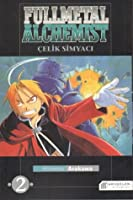 Çelik Simyacı, Vol. 02 (Fullmetal Alchemist, #2)