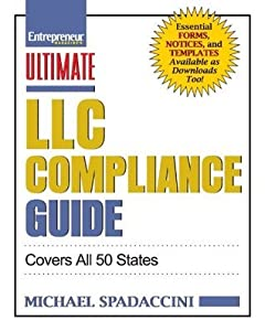 Ultimate LLC Compliance Guide: Covers All 50 States (Ultimate Series)
