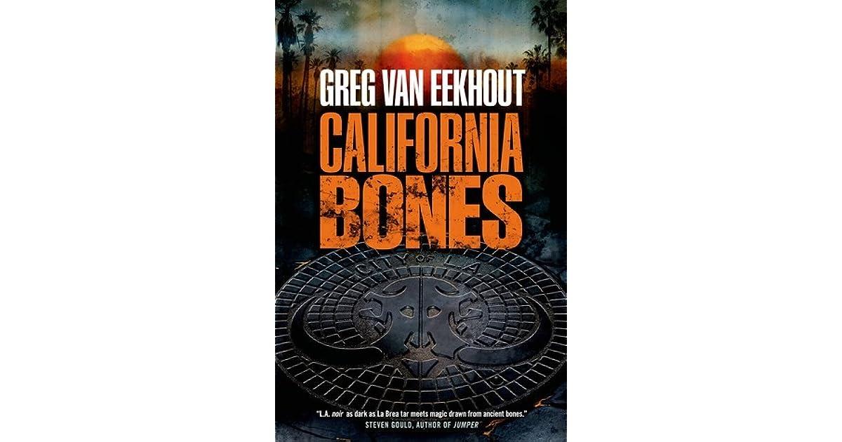 California Bones (Daniel Blackland, #1) by Greg Van Eekhout