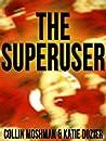 The Superuser (Grisham Stark Murder Mystery)