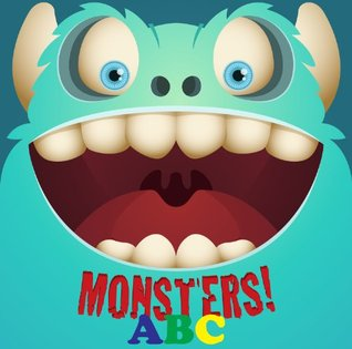 Children's Books: Monsters! ABC - A Beautifully Illustrated Children's ABC Alphabet Rhyming Book