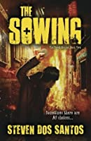 The Sowing (The Torch Keeper)