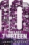 Ten (The Last Thirteen, #4)