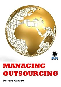 Managing Outsourcing (IMI Handbook of Management)